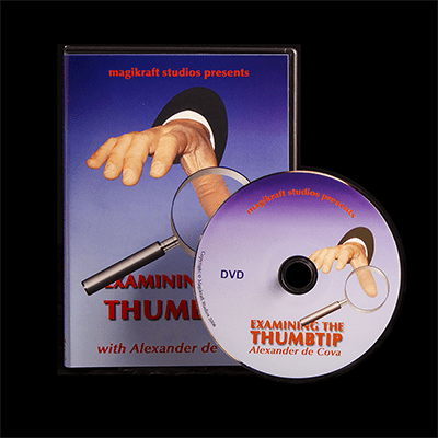 Examining The Thumbtip by Alexander DeCova - DVD