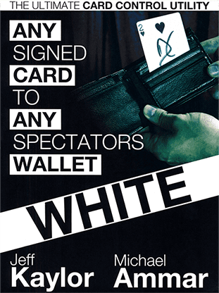 Any Card to Any Spectator's Wallet - WHITE (DVD and Gimmick) By Jeff Kaylor and Michael Ammar - DVD