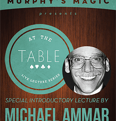 At the Table Live Lecture - Michael Ammar 2/5/2014 video DOWNLOAD