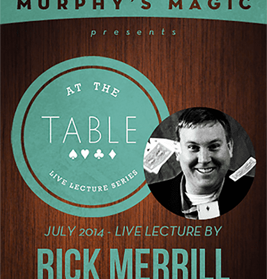 At the Table Live Lecture - Rick Merrill 7/16/2014 - video DOWNLOAD