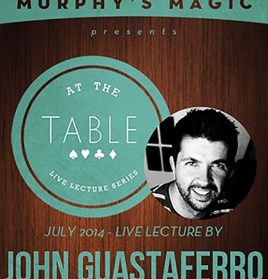 At the Table Live Lecture - John Guastaferro 7/23/2014 - video DOWNLOAD