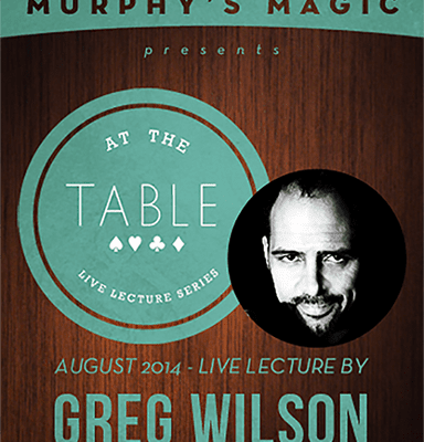 At the Table Live Lecture - Greg Wilson 8/27/2014 - video DOWNLOAD