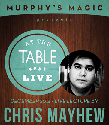 At the Table Live Lecture - Chris Mayhew 12/30/2014 video DOWNLOAD