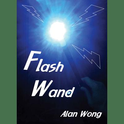 Flash Wand by Alan Wong - Trick