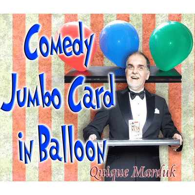 Comedy Card In Balloon by Quique Marduk - Trick
