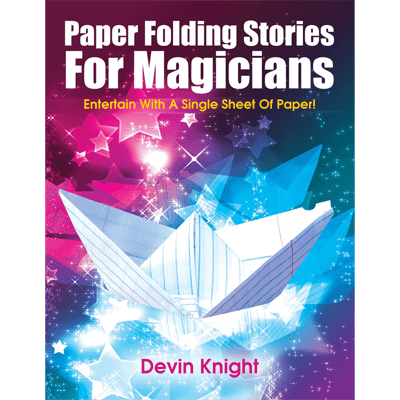Paper Folding Stories for Magicians by Devin Knight - eBook DOWNLOAD