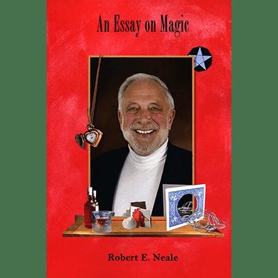 An Essay on Magic by Robert E. Neale - Book