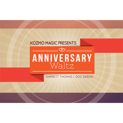 Anniversary Waltz (Special Cards and Online Instructions) by Garrett Thomas and Doc Eason - Trick
