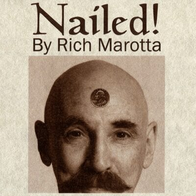 Nailed! by Rich Marotta - Trick