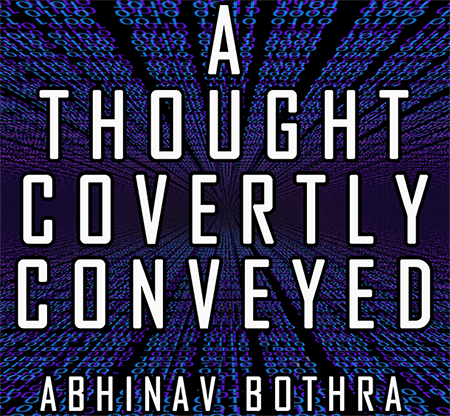 A Thought Covertly Conveyed by Abhinav Bothra eBook DOWNLOAD