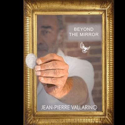 Beyond the Mirror by Jean-Pierre Vallarino - Trick