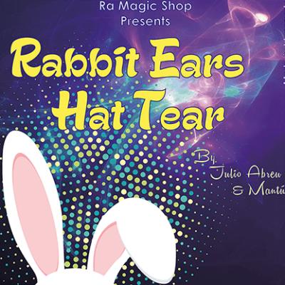 Rabbit Ears Hat Tear by Ra El Mago and Julio Abreu - Tricks
