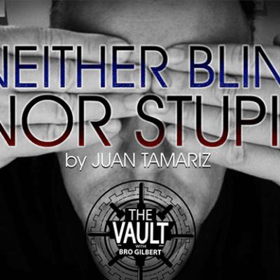 The Vault - Neither Blind Nor Stupid by Juan Tamariz video DOWNLOAD