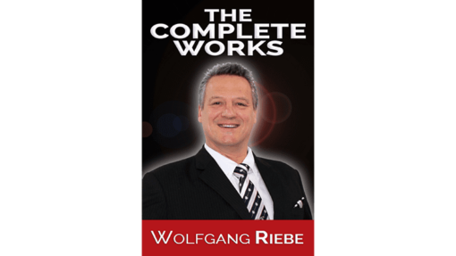 The Complete Works by Wolfgang Riebe eBook DOWNLOAD