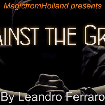 Against the Grain by Leandro Ferraro - Trick
