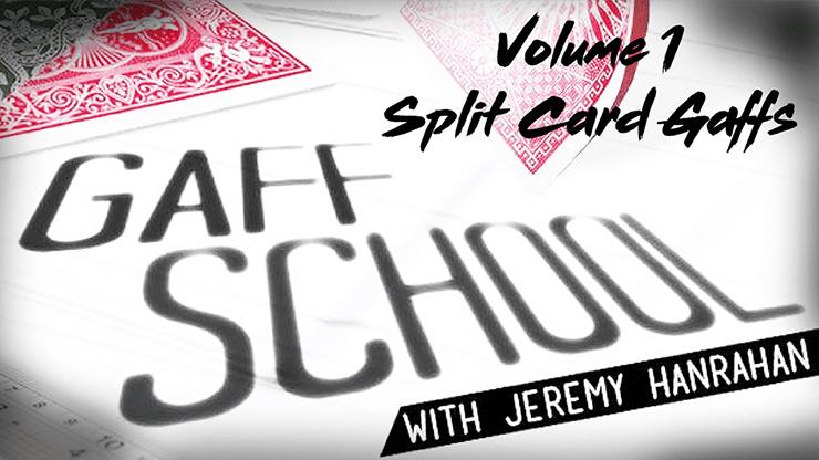 Gaff School Volume 1 (Split Card Gaffs) by Jeremy Hanrahan video DOWNLOAD