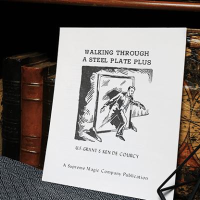 Walking Through a Steel Plate PLUS by U.F. Grant & Ken de Courcy - Book