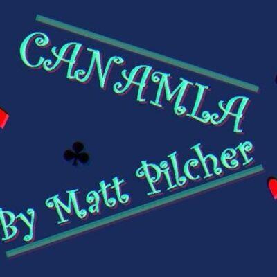 Canamla by Matt Pilcher video DOWNLOAD