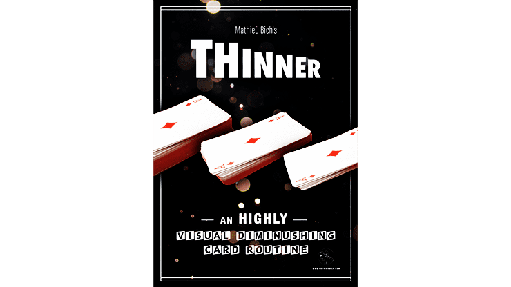 THINNER (Gimmick and Online Instruction) by Mathieu Bich