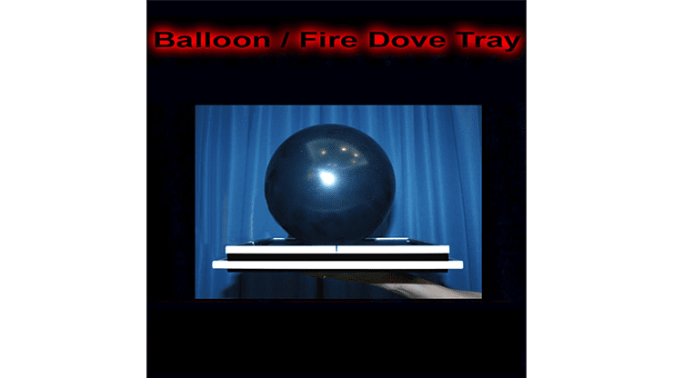 Balloon/Fire Dove Tray by Tora Magic - Trick