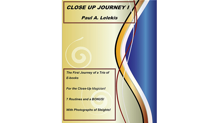 Close Up Journey I by Paul A. Lelekis eBook DOWNLOAD
