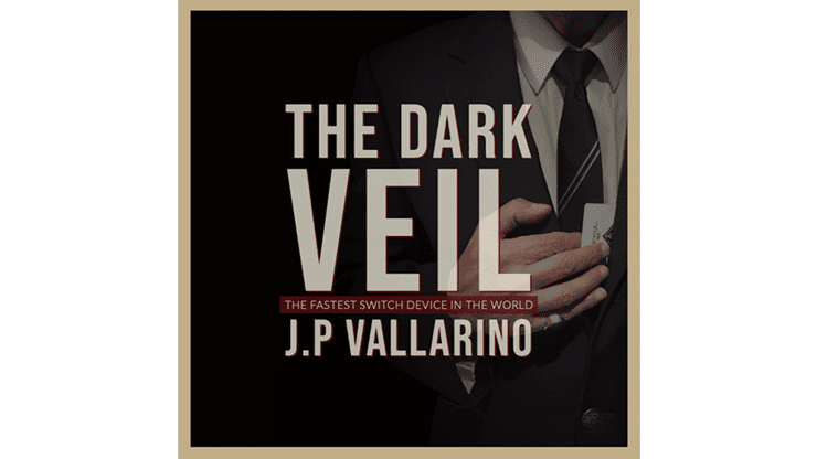 THE DARK VEIL (Gimmicks and Online Instructions) by Jean-Pierre Vallarino - Trick