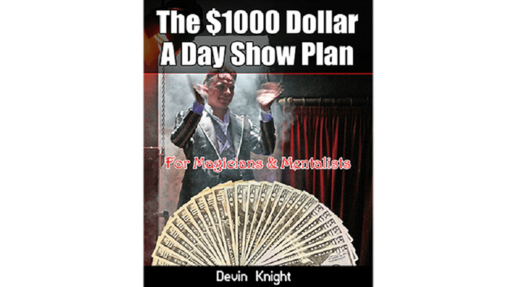 $1000 A Day Show Plan by Devin Knight eBook DOWNLOAD
