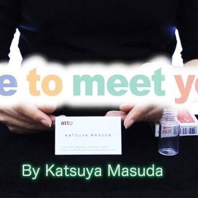 Nice to meet you! by Masuda Magic - Trick