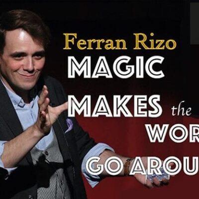 Magic Makes the World go Around by Ferran Rizo video DOWNLOAD