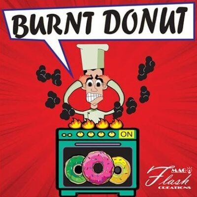 BURNT DONUTS (Gimmicks and Online Instructions) by Mago Flash