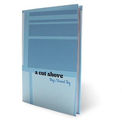 A Cut Above Msgr. Vincent Foy - Book