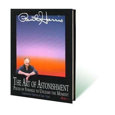 Art of Astonishment Volume 1 by Paul Harris - Book