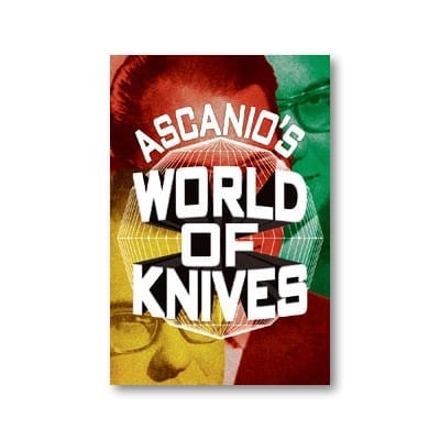 Ascanio's World Of Knives by Ascanio and Jose de la Torre - Book