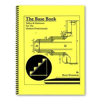 The Base Book (Tables and Staircases for the Modern Pro) by Rand Woodbury - Book