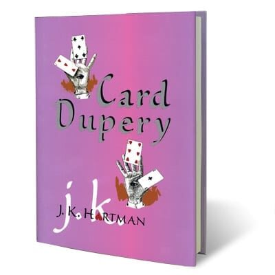 Card Dupery by J.K. Hartman - Book