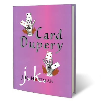 Card Dupery by J.K. Hartman - Book