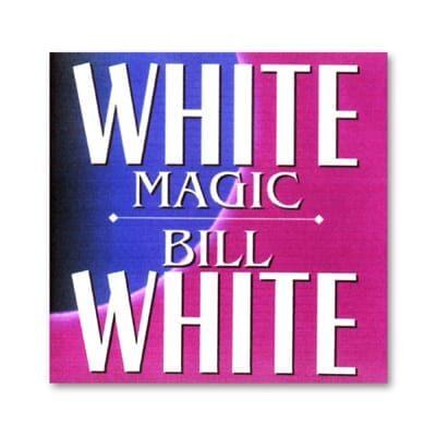 CD White Magic by Bill White - Trick