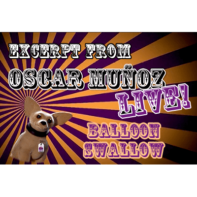 Balloon Swallow  by Oscar Munoz (Excerpt from Oscar Munoz Live) video DOWNLOAD