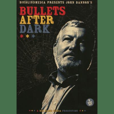 Bullets After Dark (2 download Set) by John Bannon & Big Blind Media