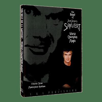 Best of Jean Jacques Sanvert - World Champion Magic - Volume 3 video DOWNLOAD