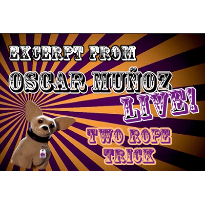 2 Rope Trick  by Oscar Munoz (Excerpt from Oscar Munoz Live) video DOWNLOAD