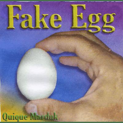Fake Egg by Quique Marduk - Trick