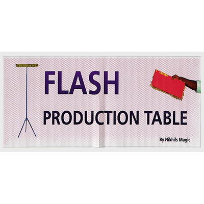 Flash Production Table by NMS  - Trick