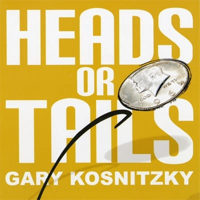 Heads Or Tails by Gary Kosnitzky - Trick