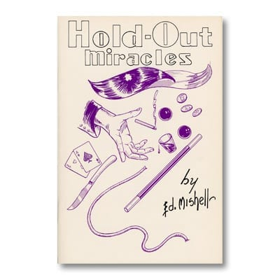 Hold Out Miracles by Ed Mishell - Book