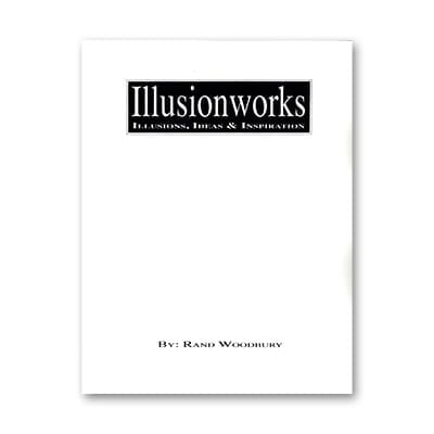 Illusion Works Volume 1 by Rand Woodbury - Book