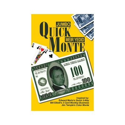 Jumbo Quick Monte by Meir Yedid - Trick