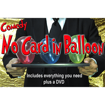 NO Card in Balloon! by Quique Marduk - Trick