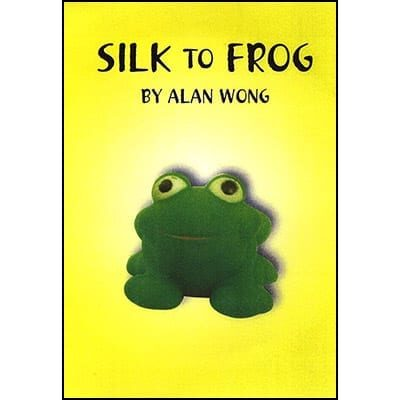 Silk To Frog by Alan Wong - Trick