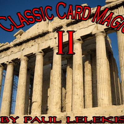 Classic Card Magic II by Paul A. Lelekis eBook DOWNLOAD